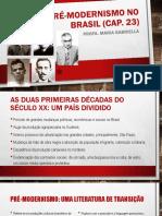 Aula - O pré-modernismo no brasil (cap. 23)