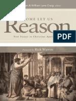 COPAN, Paul. CRAIG, William Lane. (2012). Come Let Us Reason. New Essays in Christian Apologetics (1).pdf · versión 1