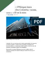 JPMorgan lanza informe sobre Colombia