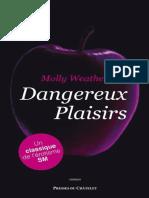 Dangereux plaisirs - Molly Weatherfield.epub