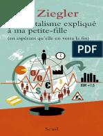 Le-capitalisme-explique-a-ma-petite-fille-en-esperant-quelle-en-verra-la-fin-by-Jean-Ziegler-z-lib.org_.epub_-1.pdf