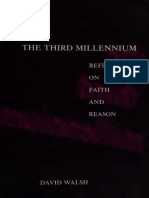 Third Millennium - Reflections on Faith and Reason by David Walsh