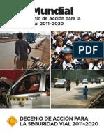 Networkvial apoya la difusion del Plan Mundial de la Decada de las acciones para la Seguridad Vial 2011-2020