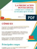 LA PREDICACION PENTECOSTAL - copia.pptx