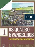 J-B Roustaing - Os Quatro Evangelhos - Volume 1