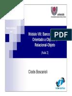 Unioeste BDI_2007_Modulo8_2 - Modelo de Banco de Dados Orientado a Objetos 35 slides