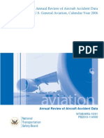 Federal Aviation Administration (FAA) 2006 General Aviation Accident Data.