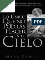 LO ÚNICO QUE NO PODRÁS HACER EN EL CIELO_One_Thing_Spanish.pdf