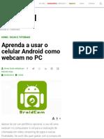 Aprenda a usar o celular Android como webcam no PC