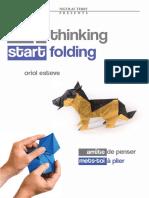 Stop Thinking Start Folding.pdf