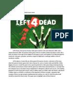 Left 4 Dead Report