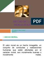 SESION 3 HECHO DE LA MORALIDAD