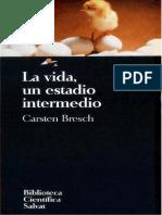 Carsten Bresch - La Vida, Un Estadio Intermedio.pdf