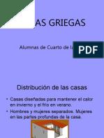 CASAS GRIEGAS