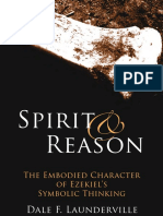 Spirit and Reason The Embodied Character of Ezekiels Thinking by Dale F. Launderville (z-lib.org).pdf