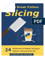 Mayer C. Coffee Break Python Slicing. 24 Workouts to Master Slicing in Python  2019.pdf