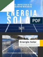 E-book - Como Empreender ou Trabalhar no Mercado de Energia Solar- Entec Solar Capacitacao.pdf