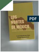 LOS NORTES DE MÉXICO, CULTURAS, GEOGRAFÍAS Y TEMPORALIDADES
