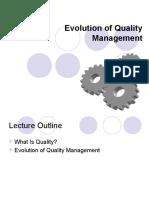Evolution of Quality Management