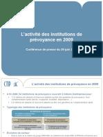 L'activité des institutions de prévoyance en 2009