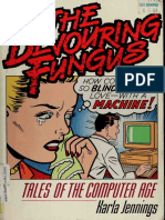 Karla Jennings - The Devouring Fungus - Tales of the Computer Age