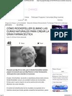 CÓMO ROCKEFELLER ELIMINO LAS CURAS NATURALES PARA CREAR LA GRAN FARMACEUTICA