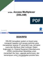 DSL Acces Multiplexer