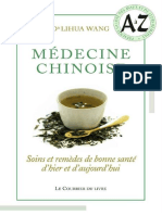 Médecine chinoise _ Soins et remèdes de bonne santé d'hier et d'aujourd'hui - Lihua Wang