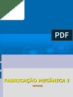 Fabricação Mecânica I  -  Serras