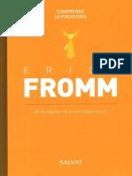 Serie Comprende La Psicología (IV). Erich Fromm. El Divulgador de La Psicología Social
