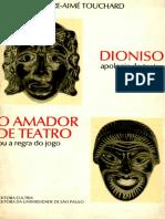 Pierre-Aimé Touchard - Dioniso e O Amador de Teatro