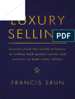 Luxury Selling_ Lessons from the world of luxury in selling high quality goods and services to high value clients ( PDFDrive ) copy