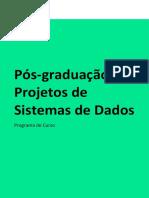 Programa de curso Pós-graduação em Projetos de Sistemas de Dados