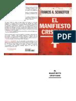 Schaeffer, Francis A. (1982). El Manifiesto Cristiano. Wheaton, Il. Crossway