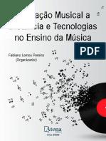 Educação Musical a Distância e Tecnologias Do Ensino Da Música - Fabiano Lemos Pereira