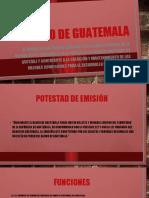 Banco de Guatemala y Super intendencia de bancos de Guatemala