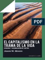 Moore Jason W - El Capitalismo En La Trama De La Vida