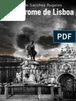 SÁNCHEZ RUGELES, Eduardo. El Síndrome de Lisboa