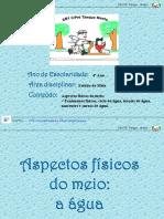Aspectos físcos do Meio- a água (1)