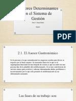 Factores Determinantes en el Sistema de Gestión A Y B