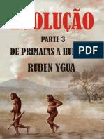 3 De Primatas a Humanos - Ruben Ygua
