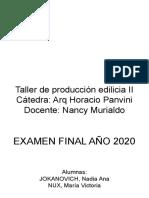 Examen Final Producción Edilicia 2 - cátedra Panvini.