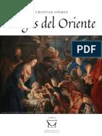 Magos del Oríente por Cristian Gómez