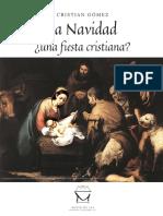 La Navidad ¿una fiesta cristiana? por Cristian Gómez