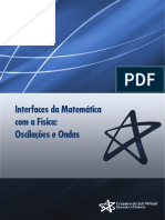Interfaces da Matemática com a Física - Oscilações e Ondas