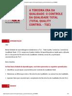 A Terceira Era da Qualidade O Controle da Qualidade Total (Total Quality Control - TQC)