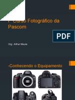 I° Curso Fotográfico da Pascom