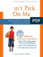 Dont Pick On Me. Help for Kids to Stand Up to and Deal with Bullies by Susan Green (z-lib.org)