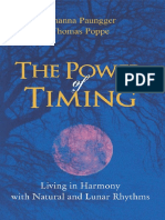 The Power of Timing Living in Harmony with Natural and Lunar Rhythms by Johanna Paungger,Thomas Poppe