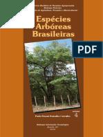 Especies arboreas Brasileiras Vol 4.